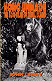 img - for Kong Unmade: The Lost Films of Skull Island book / textbook / text book
