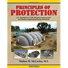 Principles of Protection: U.S. Handbook of NBC Weapon Fundamentals and Shelter Engineering Design Standards