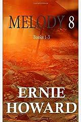 Melody 8: Books 1-3 Paperback