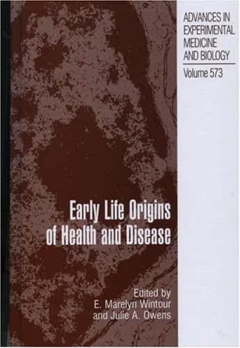 Early Life Origins of Health and Disease (Advances in Experimental Medicine and Biology Book 573)