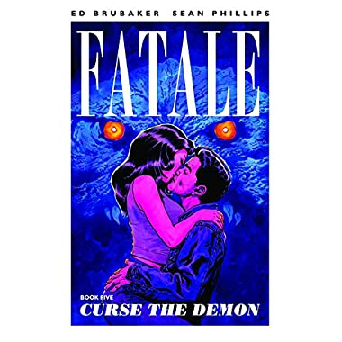 Fatale Volume 5: Curse the Demon (Fatale (Image Comics))