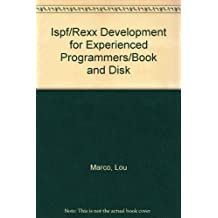 Ispf/Rexx Development for Experienced Programmers/Book and Disk