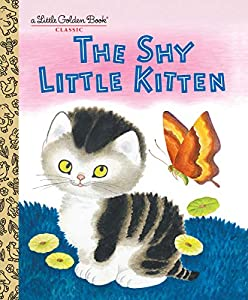 The Shy Little Kitten (Little Golden Book)