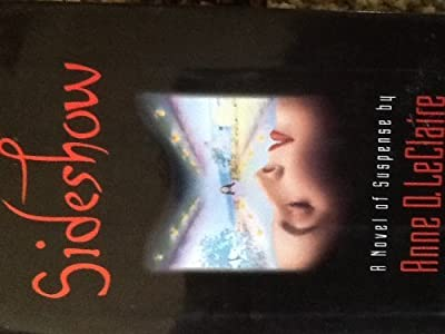 Sideshow: A Novel of Suspense