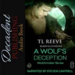 A Wolf's Deception: Black Hills Wolves #55 | TL Reeve