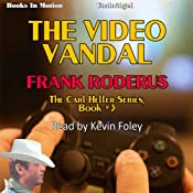 The Video Vandal: Carl Heller Series, Book 3 | Frank Roderus