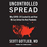 Uncontrolled Spread: Why COVID-19 Crushed Us and