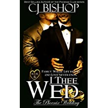 I Thee Wed (The Phoenix Wedding Book 6)