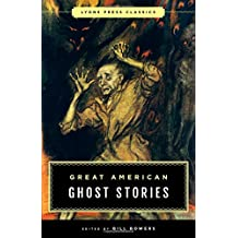 Great American Ghost Stories: Lyons Press Classics
