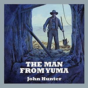 The Man from Yuma Audiobook