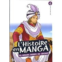 HISTOIRE EN MANGA (L') T.04 : D'ATTILA À GUILLAUME LE CONQUÉRANT