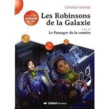 Les Robinsons de la galaxie : Suivi de Le passager de la comète