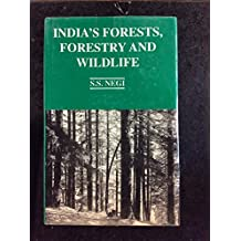 India's Forests Forestry and Wildlife