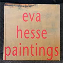 Eva Hesse Paintings 1960-1964
