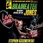 Braineater Jones | Stephen Kozeniewski