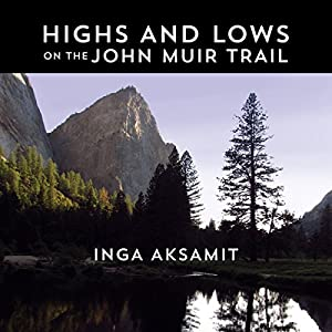 Highs and Lows on the John Muir Trail Audiobook