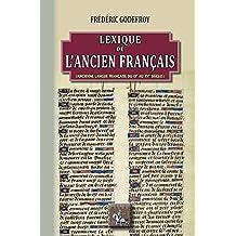 Lexique de l'ancien français (Arremouludas) (French Edition)
