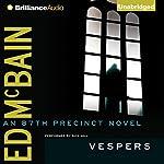 Vespers: An 87th Precinct Mystery, Book 42   Ed McBain