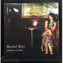 Rachel Ries ?- Without A Bird Lp Vinyl Record