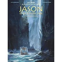 Jason et la toison d'or - Tome 02 : Le Voyage de l'Argo (French Edition)