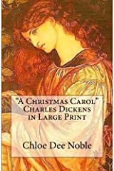 """""""A Christmas Carol""""  Charles Dickens in Large Print Paperback"""