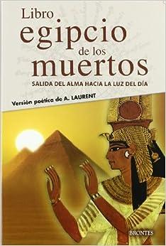 LIBRO EGIPCIO DE LOS MUERTOS, EL: Amazon.es: LAURENT, A