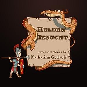 Helden Gesucht (German Edition) Audiobook