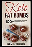 Keto Fat Bombs: 100+ Savory & Sweet Ketogenic Fat