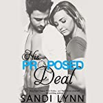 His Proposed Deal | Sandi Lynn