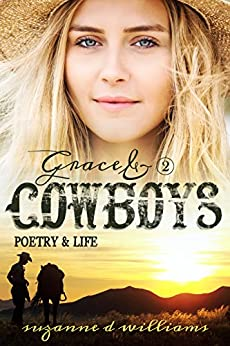 Poetry & Life (Grace & Cowboys Book 2) by [Williams, Suzanne D.]