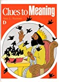 Clues to Meaning D, Ann L. Staman, 0838822746