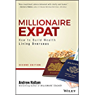 Millionaire Expat: How To Build Wealth Living Overseas (English Edition)