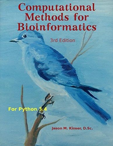 Computational Methods for Bioinformatics: Python 3.4