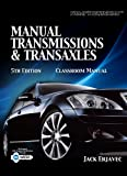 Today's Technician : Manual Transmissions and Transaxles, Erjavec, Jack, 1435439333