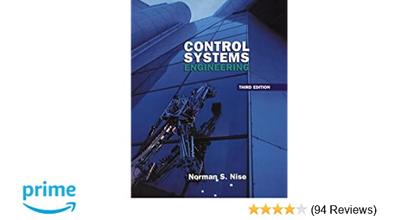 Control systems engineering 3rd edition norman s nise control systems engineering 3rd edition norman s nise 9780471366010 amazon books fandeluxe Choice Image