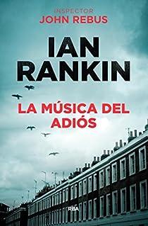 La musica del adios. Ebook par Rankin