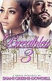 Breathless 3: In Love With An Alpha Billionaire (Volume 3)