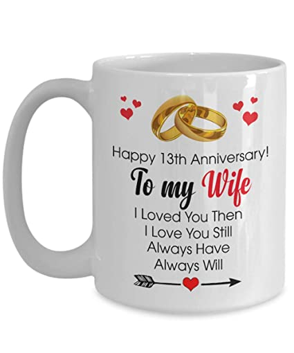 Happy 13th Anniversary Mug - Wife 13 Year Wedding Gift Ideas Wife Men Women Him Her