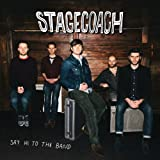 Say Hi to the Band by Stagecoach