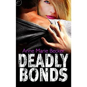 Deadly Bonds Audiobook