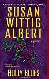 Holly Blues, Susan Wittig Albert, 0425240614