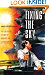 Fixing the Sky: The Checkered History...