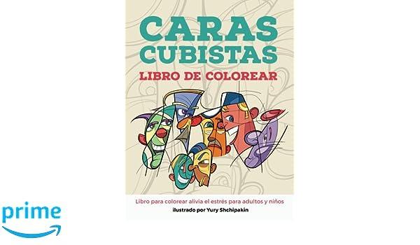 Caras cubistas libro de colorear (Spanish Edition): Yury ...