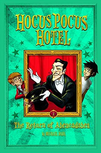 The Return of Abracadabra (Hocus Pocus Hotel) (Pocus Magic Hocus)
