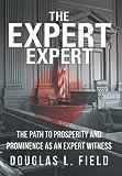 The Expert Expert, Douglas L. Field, 1475971729
