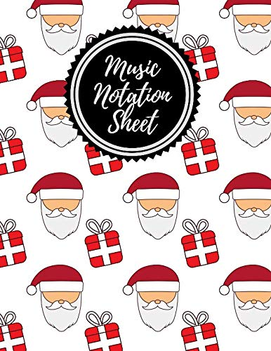 Music Notation Sheet: Blank Manuscript Paper for Composers, Songwriters, Teachers and Students (Christmas Santa Design) -