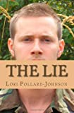 The Lie, Lori Pollard-Johnson, 1466242183