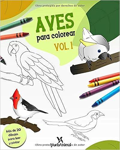 Aves para Colorear Vol.1: Yurbanimal (Spanish Edition): Miss Amanda ...