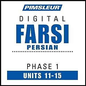 Farsi Persian Phase 1, Unit 11-15 Hörbuch