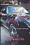 img - for Plastic Ozone Daydream: The Corvette Chronicles book / textbook / text book